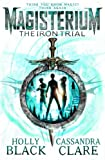 Magisterium: The Iron Trial (The Magisterium, Band 1)