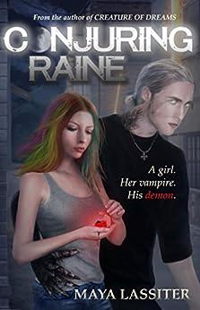 Conjuring Raine by [Lassiter, Maya]