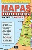Mapas biblicos antes y ahora (Coleccion Temas de Fe) (Spanish Edition)