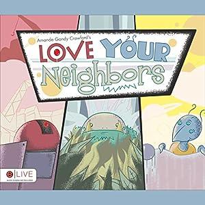 Love Your Neighbors Audiobook
