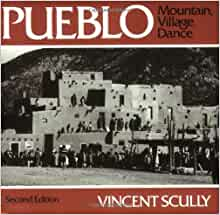 pueblo mountain village dance vincent scully