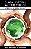 img - for Globalisation and the Church: Reflections on Caritas in Veritate book / textbook / text book