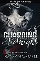 Guarding Midnight (Canadian Muscle) (Volume 1)