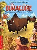 Les Duracuire, à la chasse aux Montagnes-Poilues - Roman Humour - De 7 à 11 ans