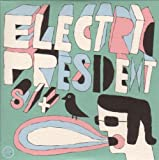 Electric President (Dig)