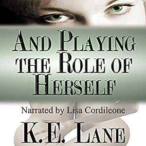 And Playing the Role of Herself Audiobook