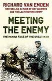Meeting the Enemy, Richard Van Emden, 1408821648