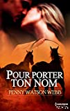 img - for Pour porter ton nom (HQN) (French Edition) book / textbook / text book