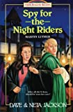Spy for the Night Riders: Introducing Martin Luther (Trailblazer Books) (Volume 3)