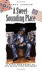 A Sweet-Sounding Place: A Civil War Story