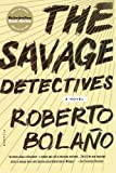 The Savage Detectives, Roberto Bolaño, 0312427484