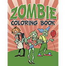 Zombie Coloring Book: Coloring Books for Kids (Art Book Series)
