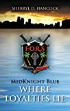 Download Where Loyalties Lie (MidKnight Blue Book 3) in PDF ePUB Free Online