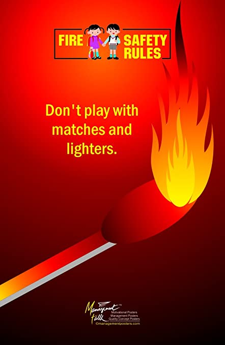 Amazon Com Fire Safety Rule Don T Play With Matches And