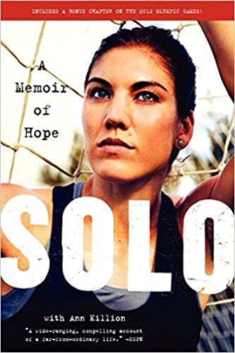1cbb5ae8ca1 Solo  A Memoir of Hope  Hope Solo  9780062136756  Amazon.com  Books