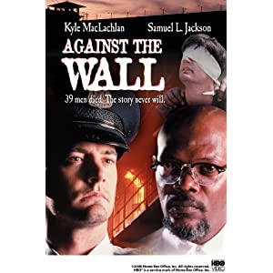 Against the Wall (2006)