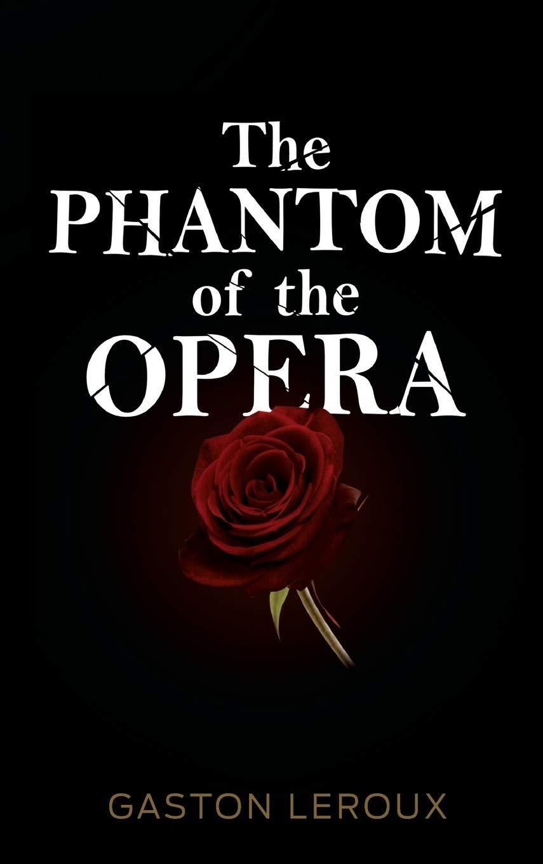 The Phantom of the Opera: Amazon.es: Leroux, Gaston: Libros en idiomas extranjeros
