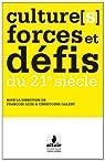Cultures forces et défis du 21e siècle par Adibi