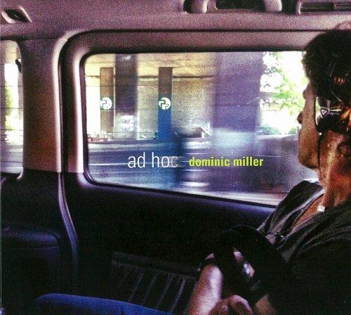 Dominic Miller: Ad Hoc (Audio CD)