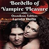 img - for Bordello of Vampire Pleasure: Vampire Pleasures Series Omnibus book / textbook / text book