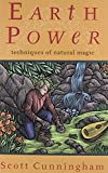 Earth Power: Techniques of Natural Magic
