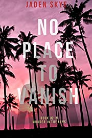 No Place to Vanish (Murder in the Keys-Book #2)