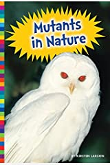 Mutants in Nature (Freaky Nature) Kindle Edition
