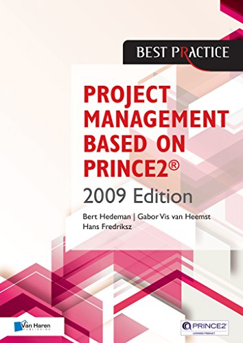 Project Management  Based on PRINCE2® 2009 edition (Best Practice)