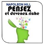 Pensez et devenez riche | Napoleon Hill