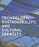Technology, Sustainability, and Cultural Identity, Lawrence W. Speck, 193153635X