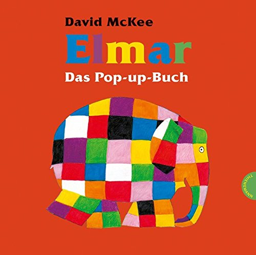 Elmar: Elmar - Das Pop-up-Buch