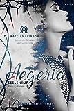 Aegeria: Seelenruf (Aegeria - Band 1)