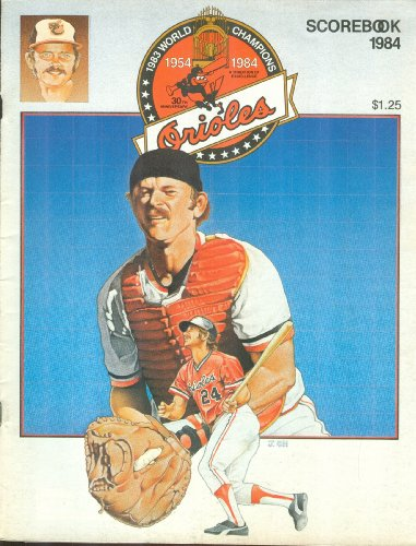 - Orioles Scorebook 1984 (Rick Dempsey Cover): Baltimore Orioles vs. Toronto Blue Jays, May 10, 1984