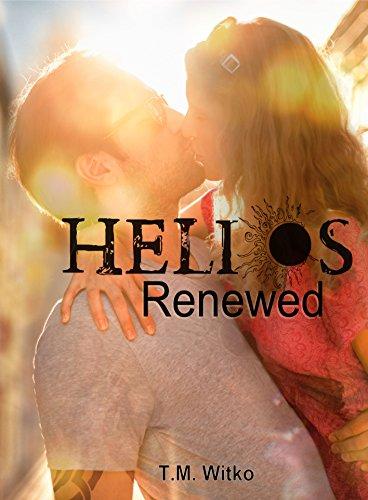 Helios Renewed (The Helios Chronicles Book 3)