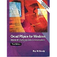 OrCAD PSpice for Windows: Volume III: Digital and Data Communications