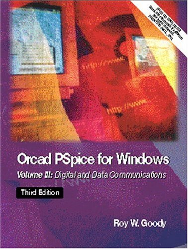 OrCAD PSpice for Windows Volume III: Digital and Data Communications (Pspice Software)