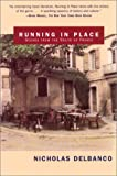 Front cover for the book Running in Place: Scenes from the South of France by Nicholas Delbanco