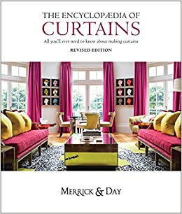 Encyclopaedia Of Curtains All You Ll Ever Need To Know