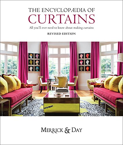 Encyclopedia of Curtains: All you'll ever need to know about making - Drapes Rebecca