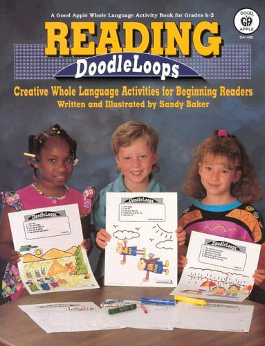 Reading Doodleloops: Creative Whole Language Activities for Beginning Readers