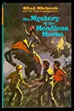 The Mystery of the Headless Horse (Three Investigators)