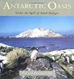 Front cover for the book Antarctic Oasis: Under the Spell of South Georgia by Pauline Carr