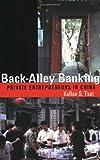 Back-Alley Banking, Kellee S. Tsai, 0801489172