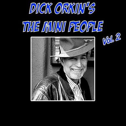 dick-orkins-the-mini-people-vol-2