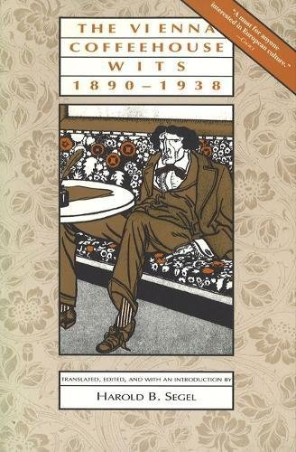 (Vienna Coffeehouse Wits, 1890-1938 (Central European Studies))
