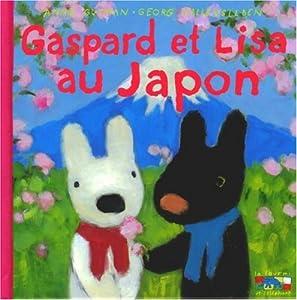 """Afficher """"Les catastrophes de Gaspard et Lisa. n° 22 Gaspard et Lisa au Japon"""""""