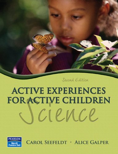 Active Experiences for Active Children: Science (2nd Edition)