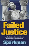 Failed Justice, Richard D. Sparkman, 0965378004
