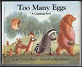 img - for Too Many Eggs: A Counting Book book / textbook / text book