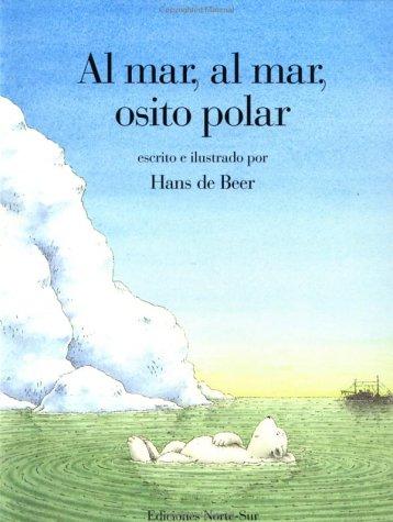 Al mar osito polar SP Lit Pol Bear (Spanish Edition) by Brand: North-South